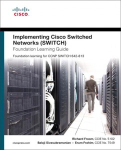 Implementing-Cisco-IP-Switched-Networks-SWITCH-Foundation-Learning-Guide-Froom-CCIE-No-EB9781587141645